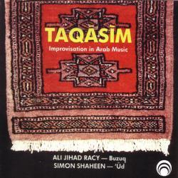 Taqasim:  The Art of Improvisation in Arabic Music