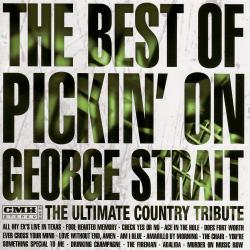 The Best Of Pickin' On George Strait - The Ultimate Country Tribute