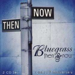 Bluegrass Then & Now