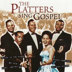 The Platters Sing Gospel