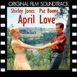 April Love (Original Motion Picture Soundtrack)