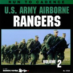 Workout to the Running Cadences U.S. Army Airborne Rangers Vol. 2