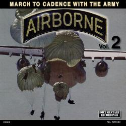 Exercise to the Marching Cadences U.S. Army Airborne Vol. 2