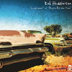 Rob Huddleston / Tin Horn Prayer
