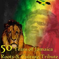 50 Years of Jamaica Roots & Culture Tribute
