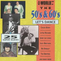 The World of the 50' S & 60' S, Let' S Dance