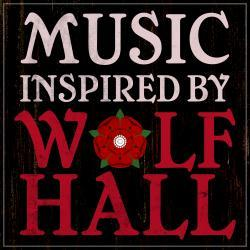 Gregorian Chant - Music Inspired by Wolf Hall