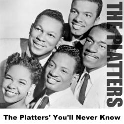 The Platters' You'll Never Know