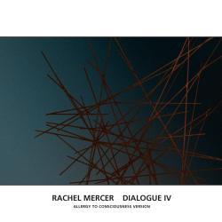 Dialogue IV (Allergy To Consciousness Version)