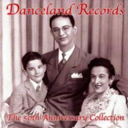 Danceland Records 50th Anniversary Collection