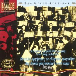 Big Bands Performing Greek Songs(Authentic Rare Recordings