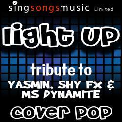 Light Up (The World) [Tribute to Yasmin, Shy FX & Ms Dynamite]