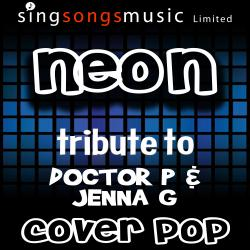 Neon (Originally Performed By Doctor P & Jenna G)