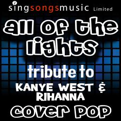 All of the Lights (Tribute to Kanye West & Rihanna)