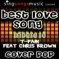 Best Love Song (Tribute to T-Pain & Chris Brown)