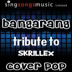 Bangarang (Tribute to Skrillex)