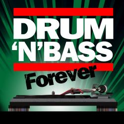 Drum n' Bass Forever