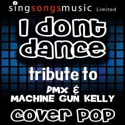 I Don't Dance (Tribute to Dmx & Machine Gun Kelly)