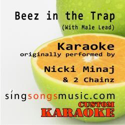 Beez in the Trap (With Male Lead) [Originally Performed By Nicki Minaj & 2 Chainz] [Karaoke Audio Version]