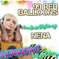 99 Red Balloons In The Style Of Nena Karaoke Version