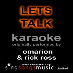 Let's Talk (Originally Performed By Omarion & Rick Ross) [Karaoke Audio Version]