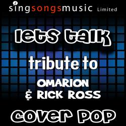 Let's Talk (Tribute to Omarion & Rick Ross)