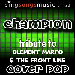 Champion (Tribute to Clement Marfo & The Front Line)