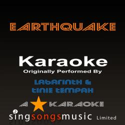 Earthquake (Originally Performed By Labrinth Feat Tinie Tempah) [Karaoke Audio Version]