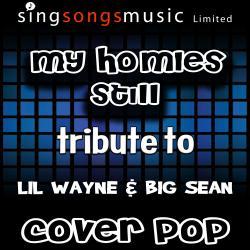 My Homies Still (Tribute to Lil Wayne & Big Sean) [Karaoke Audio Version]