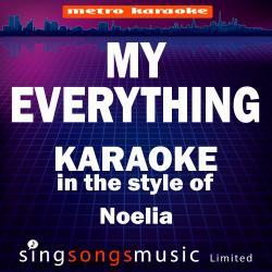 My Everything (In the Style of Noelia) [Karaoke Version] - Single