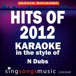 Karaoke Hits 2012 (In the Style of n Dubz) [Karaoke Version]