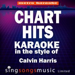 Chart Hits (In the Style of Calvin Harris) [Karaoke Version]