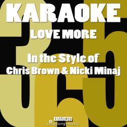 Love More (In the Style of Chris Brown & Nicki Minaj) [Karaoke Version] - Single