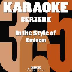 Berzerk (In the Style of Eminem) [Karaoke Version] - Single