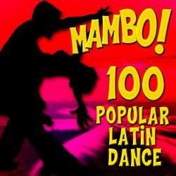 Mambo! 100 Popular Latin Dance Classics