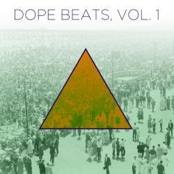 Dope Beats, Vol  1: Hip Hop Instrumentals with a Golden Era