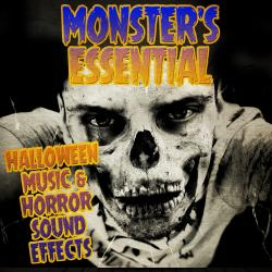 Monster's Essential Halloween Music & Horror Sound Effects