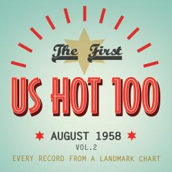 The First US Hot 100 August 1958, Vol. 2