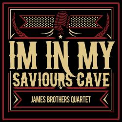 I'm in My Saviour's Cave