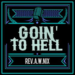 Goin' to Hell