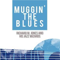 Muggin' the Blues