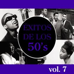 Éxitos de los 50's, Vol. VII