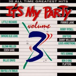 It's My Party (All Time Greatest Hits), Vol. 3